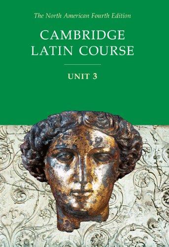 9780521894708: Cambridge Latin Course, Unit 3, 4th Edition (North American Cambridge Latin Course) (English and Latin Edition)
