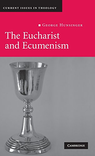 9780521894869: The Eucharist and Ecumenism: Let Us Keep the Feast (Current Issues in Theology)