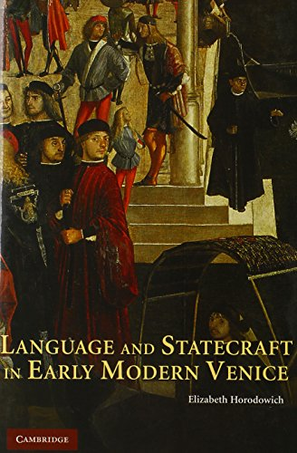 9780521894968: Language and Statecraft in Early Modern Venice