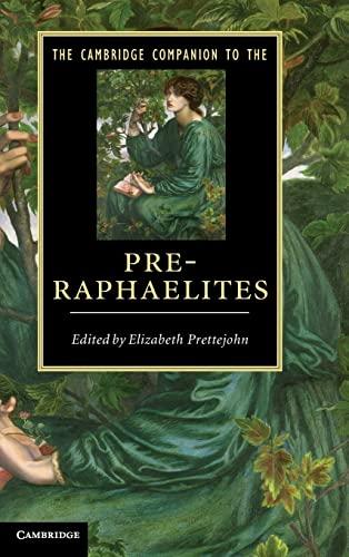 9780521895156: The Cambridge Companion to the Pre-Raphaelites (Cambridge Companions to Literature)
