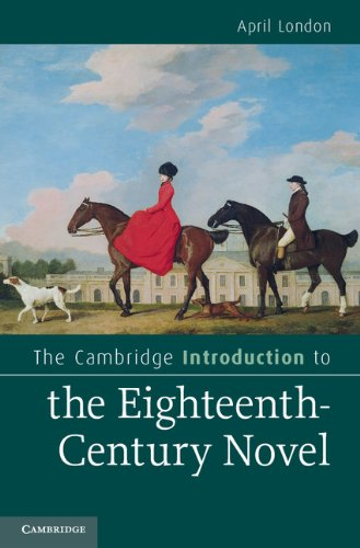9780521895354: The Cambridge Introduction to the Eighteenth-Century Novel (Cambridge Introductions to Literature)