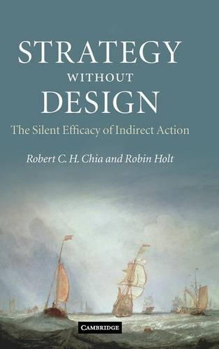 9780521895507: Strategy without Design: The Silent Efficacy of Indirect Action