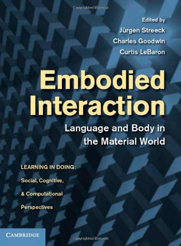 9780521895637: Embodied Interaction: Language and Body in the Material World (Learning in Doing: Social, Cognitive and Computational Perspectives)