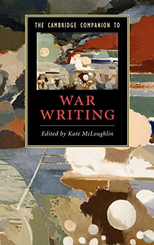 9780521895682: The Cambridge Companion to War Writing (Cambridge Companions to Literature)