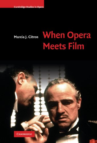 9780521895750: When Opera Meets Film Hardback (Cambridge Studies in Opera)