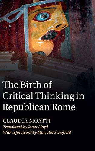 9780521895781: The Birth of Critical Thinking in Republican Rome