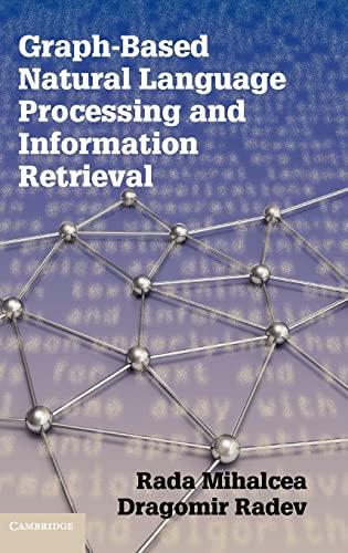 9780521896139: Graph-based Natural Language Processing and Information Retrieval Hardback
