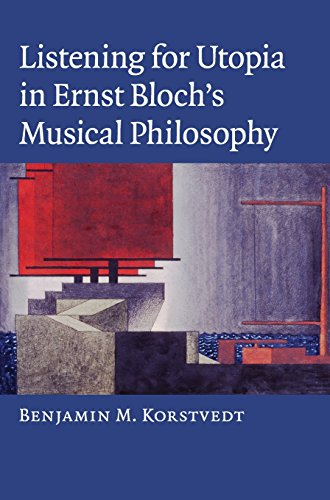 9780521896153: Listening for Utopia in Ernst Bloch's Musical Philosophy