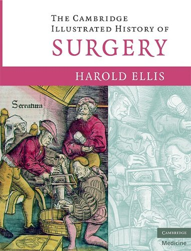 9780521896238: The Cambridge Illustrated History of Surgery (Cambridge Medicine)