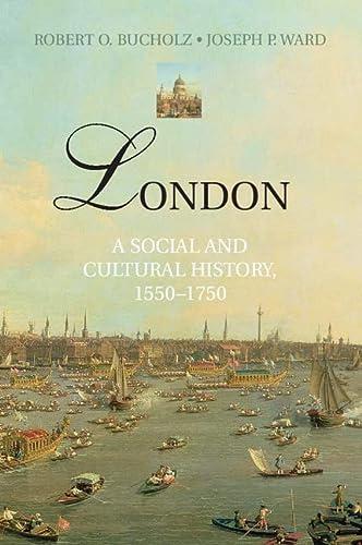 9780521896528: London: A Social and Cultural History, 1550-1750
