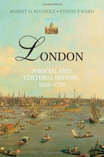 9780521896528: London: A Social and Cultural History, 1550–1750