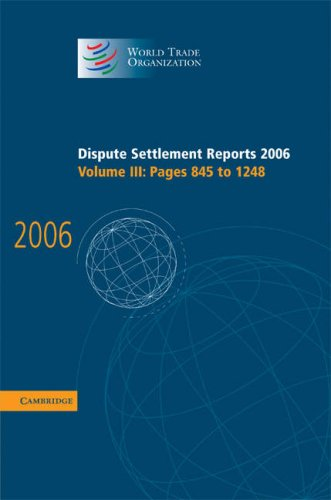 Dispute Settlement Reports: Pages 845-1248 (Hardcover): World Trade Organization