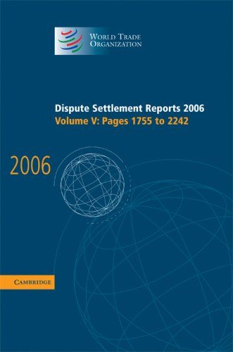 Dispute Settlement Reports: Pages 1755-2242 (Hardcover): World Trade Organization