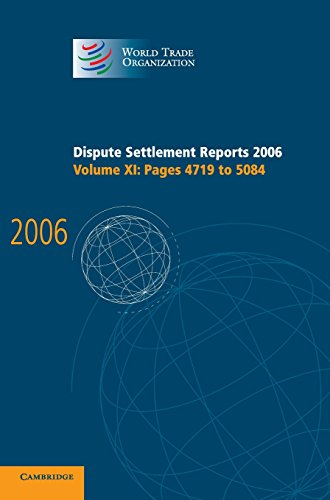 Dispute Settlement Reports 2006: Volume 11, Pages 4719-5084: World Trade Organization