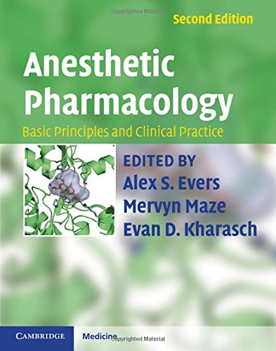 9780521896665: Anesthetic Pharmacology: Basic Principles and Clinical Practice