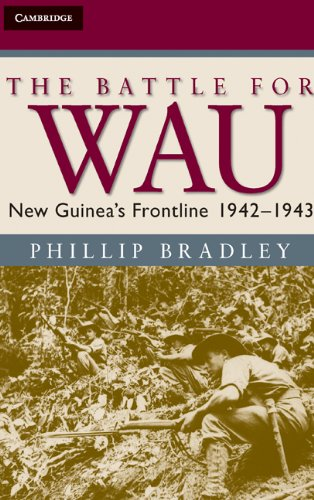 9780521896818: The Battle for Wau: New Guinea's Frontline 1942-1943 (Australian Army History Series)