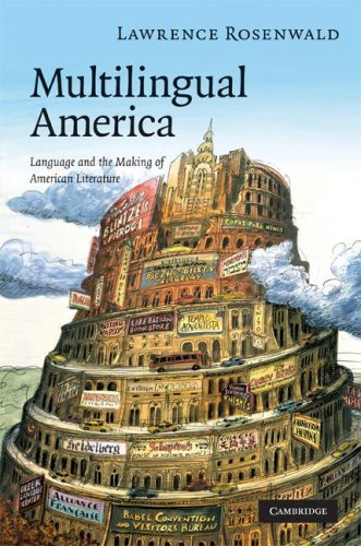 9780521896863: Multilingual America Hardback: Language and the Making of American Literature (Cambridge Studies in American Literature and Culture)