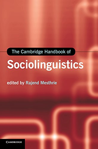 9780521897075: The Cambridge Handbook of Sociolinguistics (Cambridge Handbooks in Language and Linguistics)