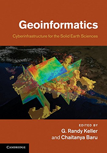 9780521897150: Geoinformatics: Cyberinfrastructure for the Solid Earth Sciences