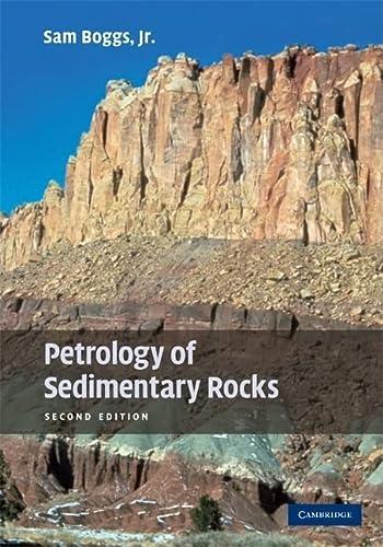 9780521897167: Petrology of Sedimentary Rocks