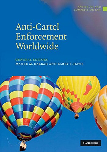 Anti-Cartel Enforcement Worldwide 3 Volume Set (Antitrust And Competition Law)
