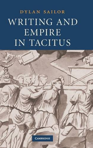 9780521897471: Writing and Empire in Tacitus