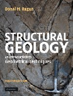 9780521897587: Structural Geology: An Introduction to Geometrical Techniques