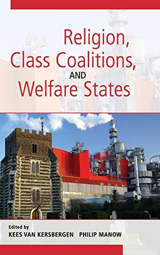 9780521897914: Religion, Class Coalitions, and Welfare States (Cambridge Studies in Social Theory, Religion and Politics)