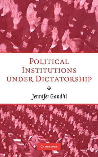 9780521897952: Political Institutions under Dictatorship