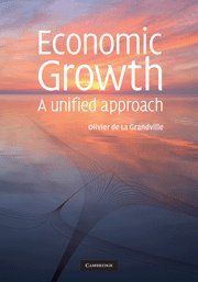 9780521898010: Economic Growth Hardback: A Unified Approach