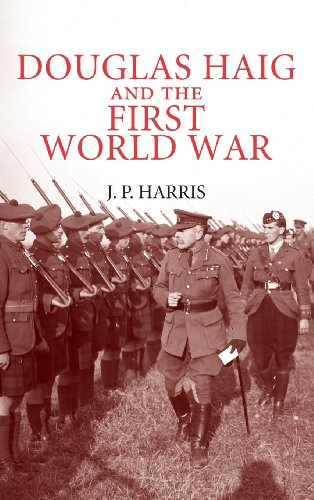 9780521898027: Douglas Haig and the First World War (Cambridge Military Histories)