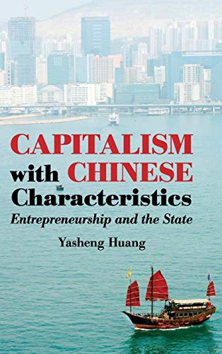 9780521898102: Capitalism with Chinese Characteristics Hardback: Entrepreneurship and the State