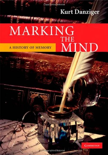 9780521898157: Marking the Mind: A History of Memory