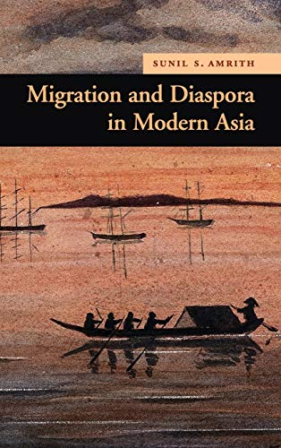 9780521898355: Migration and Diaspora in Modern Asia (New Approaches to Asian History)