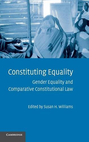 9780521898362: Constituting Equality: Gender Equality and Comparative Constitutional Law
