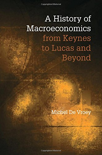 9780521898430: A History of Macroeconomics from Keynes to Lucas and Beyond