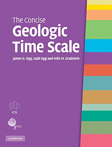 9780521898492: The Concise Geologic Time Scale
