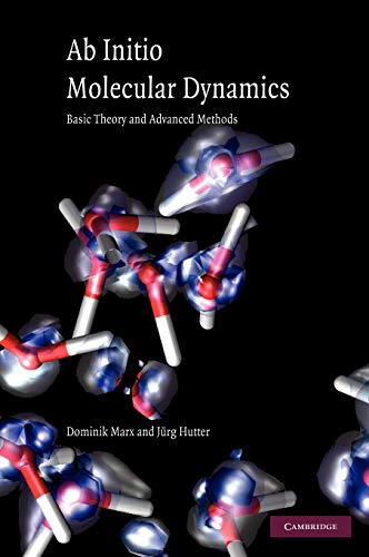 9780521898638: Ab Initio Molecular Dynamics: Basic Theory and Advanced Methods