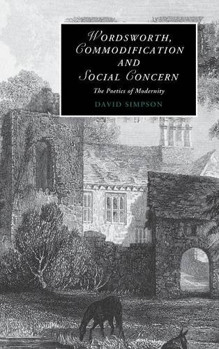 9780521898775: Wordsworth, Commodification, and Social Concern Hardback: The Poetics of Modernity (Cambridge Studies in Romanticism)