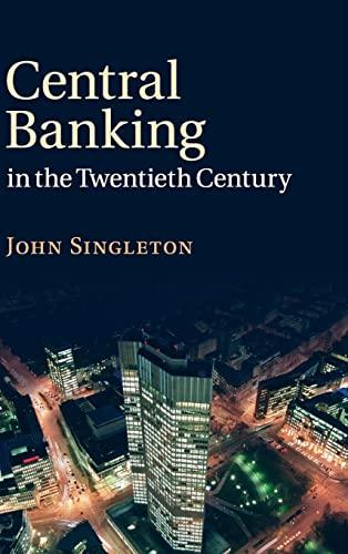9780521899093: Central Banking in the Twentieth Century
