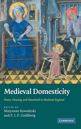 9780521899208: Medieval Domesticity: Home, Housing and Household in Medieval England