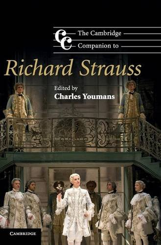 9780521899307: The Cambridge Companion to Richard Strauss