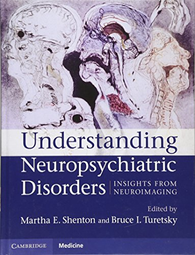 9780521899420: Understanding Neuropsychiatric Disorders Hardback