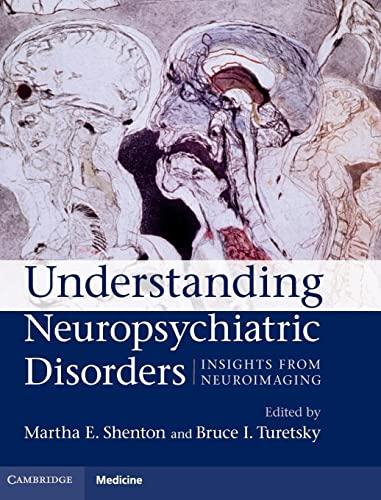 9780521899420: Understanding Neuropsychiatric Disorders: Insights from Neuroimaging