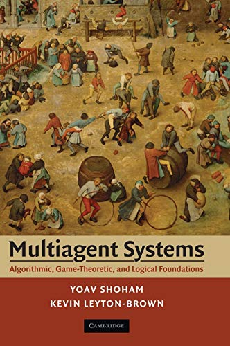 9780521899437: Multiagent Systems: Algorithmic, Game-Theoretic, and Logical Foundations