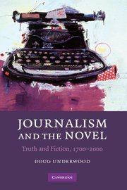 9780521899529: Journalism and the Novel: Truth and Fiction, 1700-2000