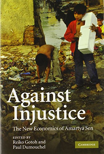9780521899598: Against Injustice: The New Economics of Amartya Sen