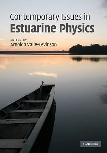 9780521899673: Contemporary Issues in Estuarine Physics