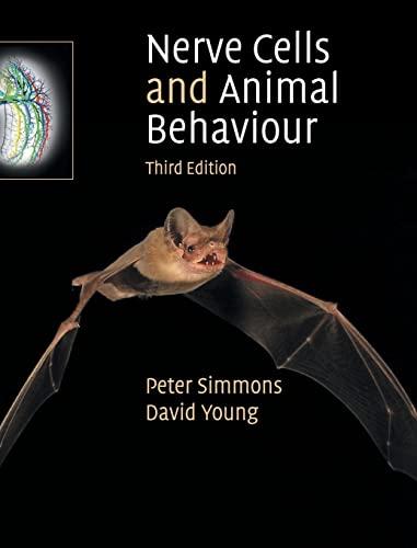 9780521899772: Nerve Cells and Animal Behaviour
