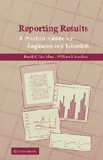 Reporting Results: A Practical Guide for Engineers: Van Aken, David
